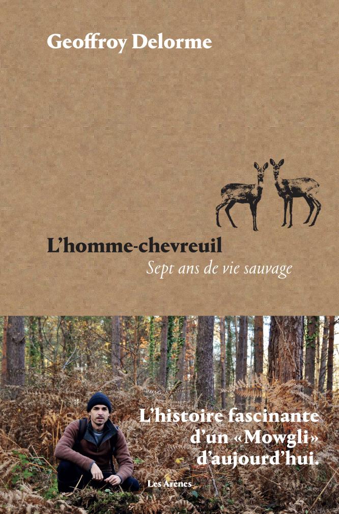 L'Homme-chevreuil-sept ans de vie sauvage book