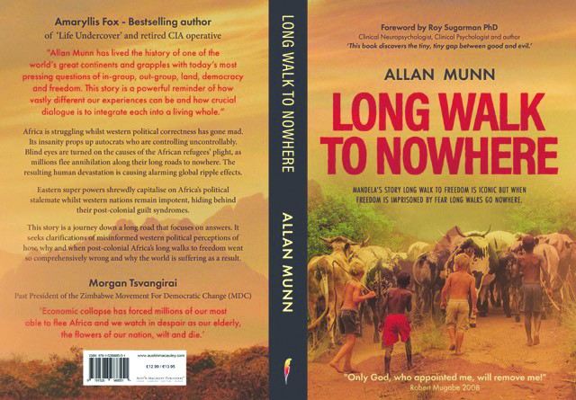 Long Walk to Nowhere by Allan Munn. Austin Macauley Publishers, £7.69. ISBN 978 1528988544. Uncredited.