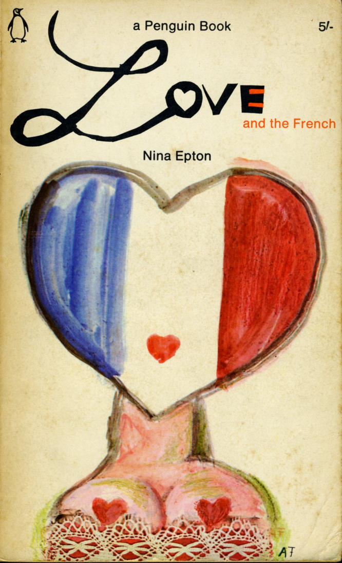 Nina Epton's Love and the French
