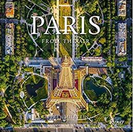 Paris: From The Air Jeffrey Milstein