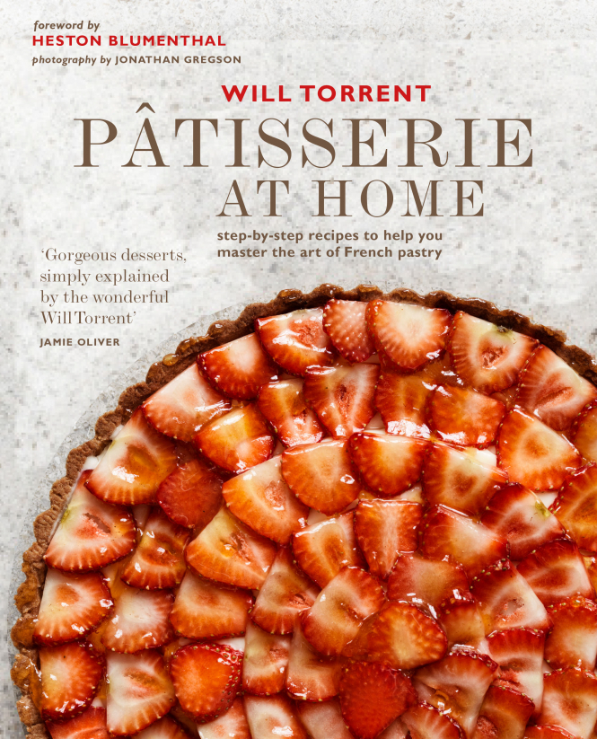 Patisserie at Home by Will Torrent