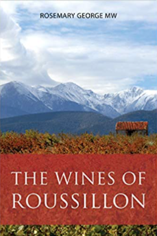 The Wines of Roussillon Rosemary George MW