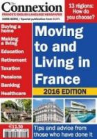 Pre-order the 2016 Moving to and Living in France guide now and save 20%