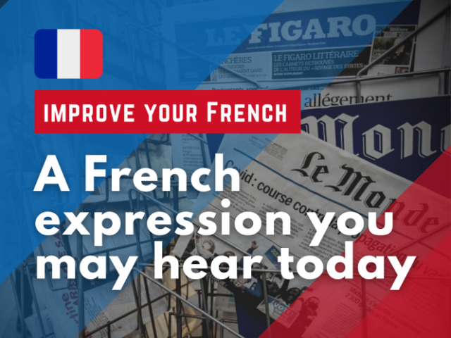 French-phrase-of-the-day-graphic