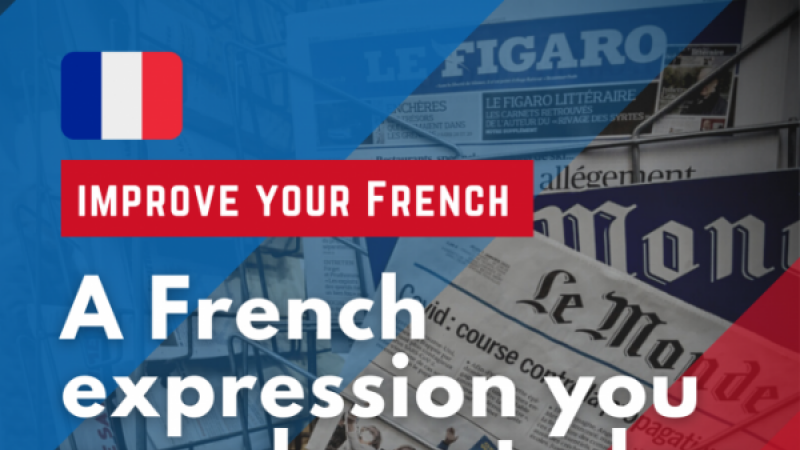 French phrase of the day