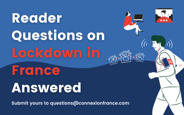 France Lockdown Your Faqs On Covid 19 Confinement Rules